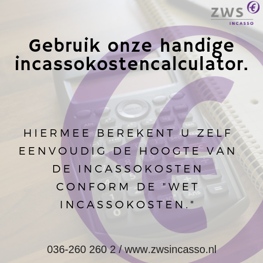 ZWS INcasso Incassokosten calculator
