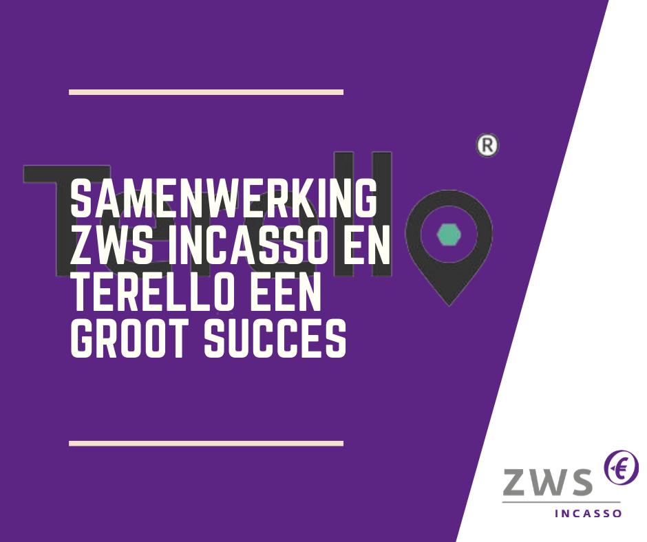 ZWS Incasso_Samenwerking ZWS Incasso en Terello een succes