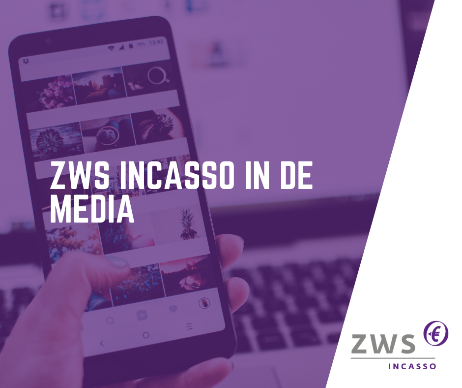 ZWS Incasso_In de media