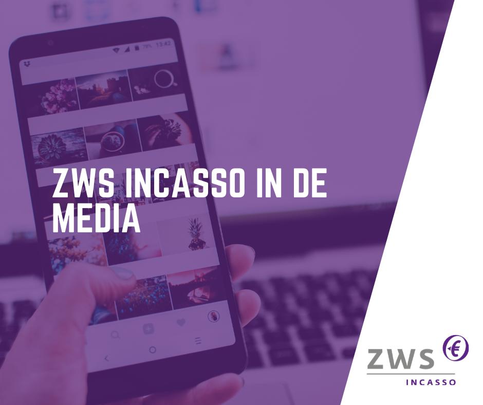 ZWS Incasso_In de media