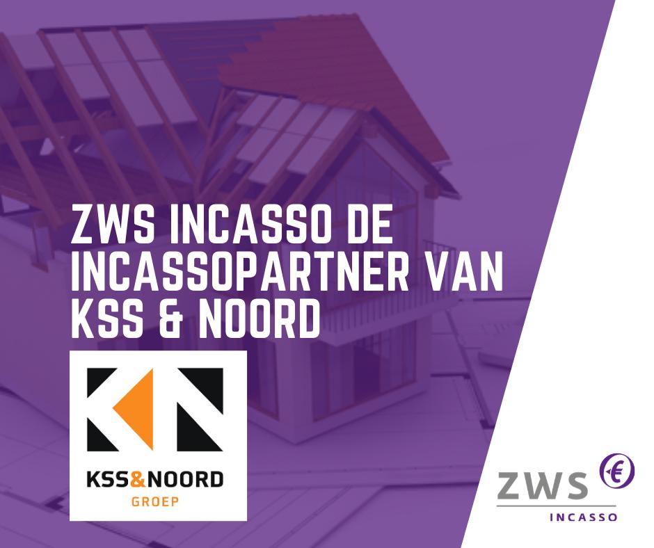 ZWS Incasso incassopartner KSS & Noord