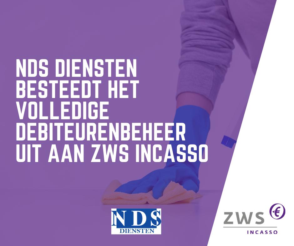 Volledige debiteurenbeheer NDS Diensten uitbesteed aan ZWS Incasso